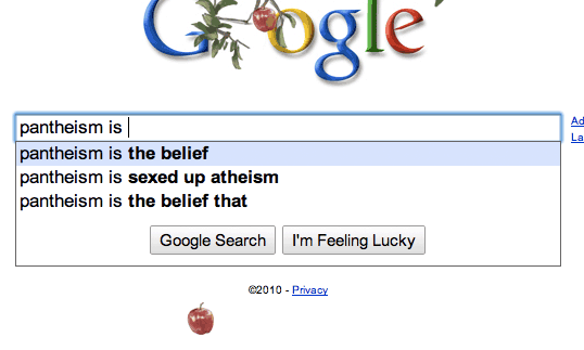 Google autocompletes for Pantheism Is
