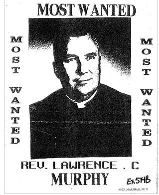 Father Lawrence Murphy, in a flyer distributed by his accusers